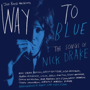 way to blue the songs of nick drake