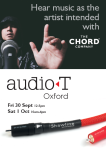 Chord Company Event – Audio T Oxford 30 Sept & 1 Oct