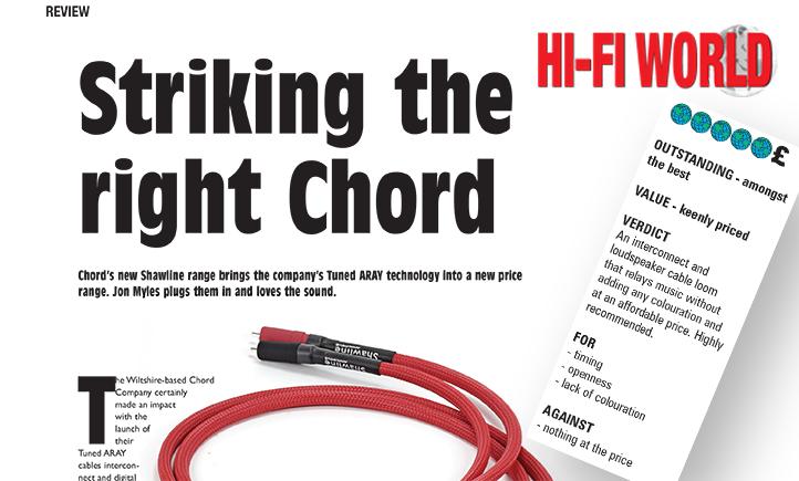 Product review: Chord Shawline Range – Hi-Fi World Oct 2016